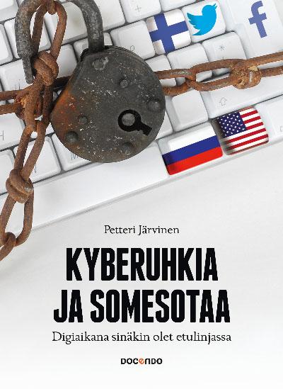 Kyberuhkia ja somesotaa -kirja